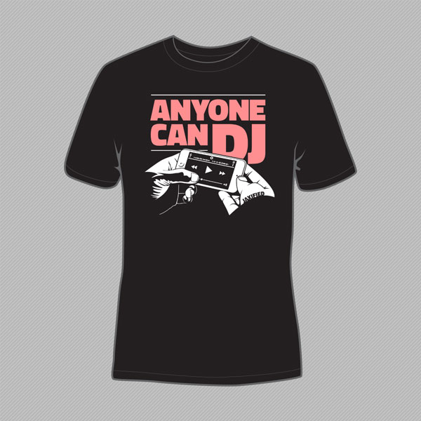 Anyone Can DJ T-shirt